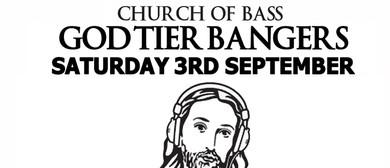 Church of Bass: God Tier Bangers