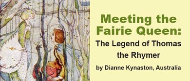Meeting the Fairie Queen: The Legend of Thomas the Rhymer