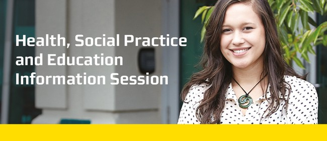 Health and Social Practice and Education Information Session