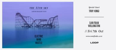 Electric Wire Hustle 11th Sky Album Release