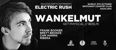 Electric Rush - Wankelmut (Get Physical - Berlin)
