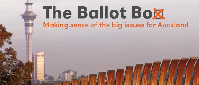 The Ballot Box Auckland: The Sustainable City