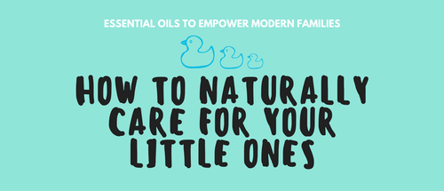 Essential Oils to Empower Modern Families