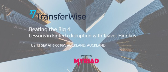 Beating the Big 4: Lessons In Fintech Disruption with Taavet