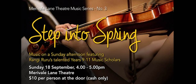Merivale Lane Theatre Music Series - Step Into Spring