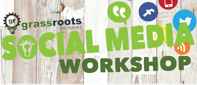 Social Media Workshop - Hosted by Grass Roots Media