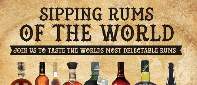 Sipping Rums of The World