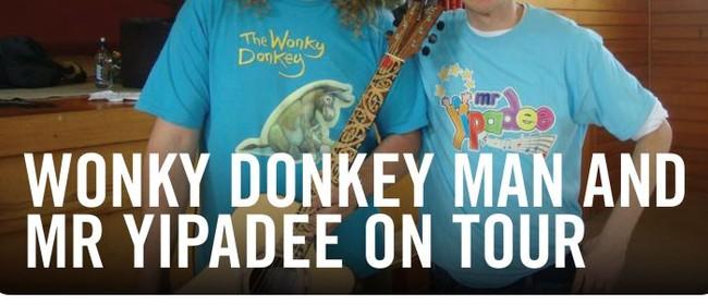 Wonky Donkey Man & Mr Yipadee - Pre School Show
