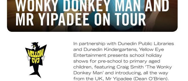 Wonky Donkey Man & Mr Yipadee - All Ages School Show