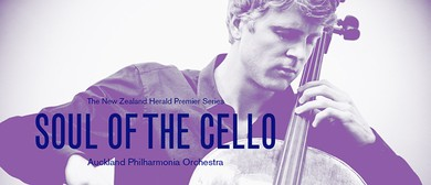 Soul of The Cello - Auckland Philharmonia Orchestra