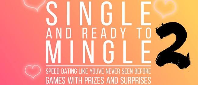 The Single Mingle Two