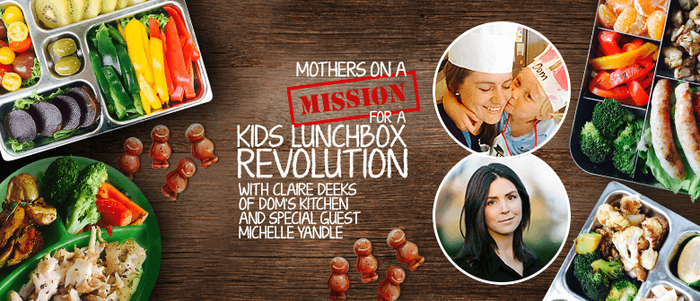 Mothers On A Mission- For A Kids Lunchbox Revolution