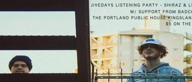 Jivedays Pre-Release Listening Party - Shiraz & LSJ