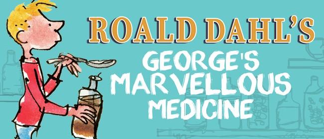 Roald Dahl's George's Marvellous Medicine