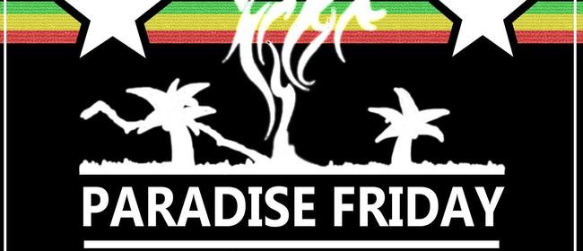Paradise Friday