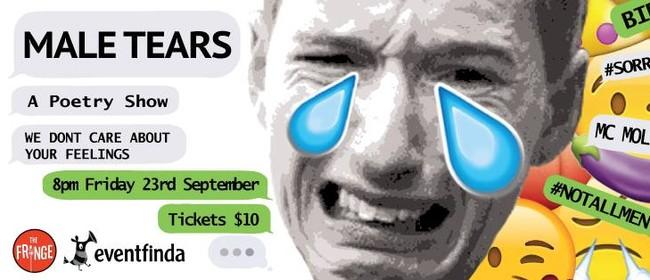 Male Tears - A Poetry Show