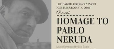 Homage to Pablo Neruda