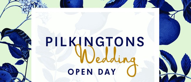 Pilkingtons Wedding Open Day