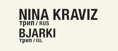 Friendly Potential: Nina Kraviz & Bjarki