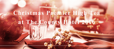 Christmas Premier High Tea at The County Hotel