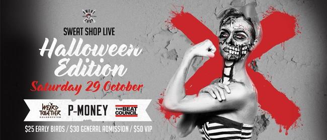 Sweat Shop Live: Halloween Edition