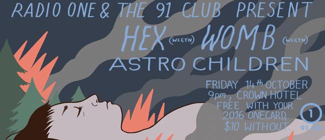 Hex, Womb, Astro Children