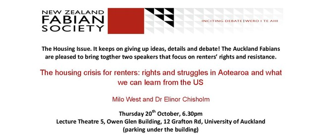 The Housing Crisis for Renters: Rights & Struggles In NZ - U
