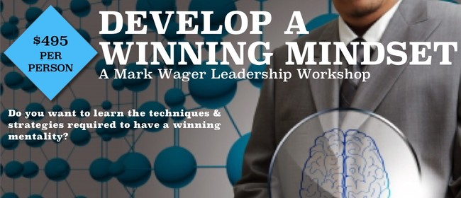 How To Develop A Winning Mentality: A 1-day Workshop