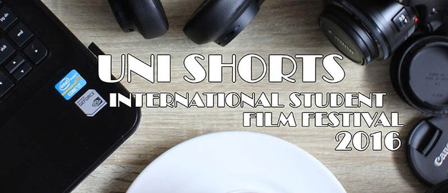 Uni Shorts International Student Film Festival 2016