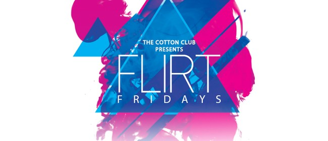Flirt Friday - DJ Infared Hosted by Rocky Ponting
