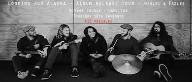 Looking For Alaska - Album Release Tour