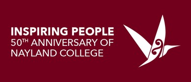 Inspiring People - 50th Anniversary of Nayland College