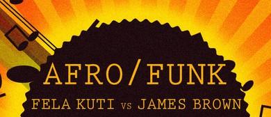 Afro - Funk Fela Kuti vs James Brown
