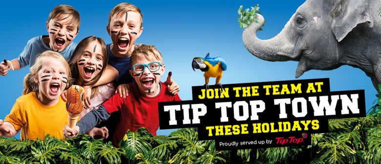 Join the Team At Tip Top Town These School Holidays