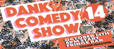 The Dank Comedy Show 14