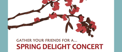 Spring Delight Concert