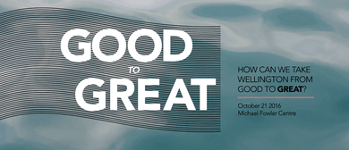 A Rotary Forum: Taking Wellington from Good to Great