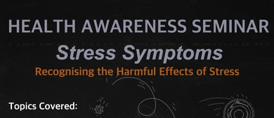 Health Awareness Seminar - Stress Symptoms