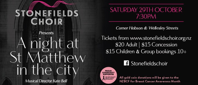 Stonefields Choir: A Night At St Matthew In the City