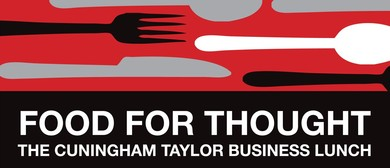 Food for Thought: Cuningham Taylor Business Lunch