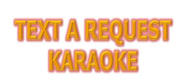Text a Request Karaoke