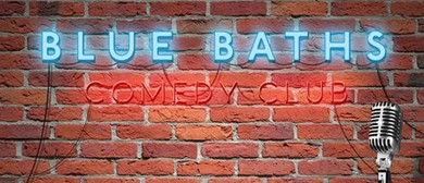 Blue Baths Comedy Club - BBQ & Beers On the Garden!