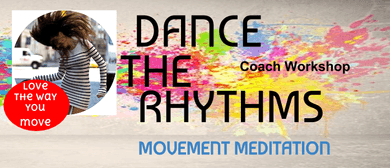 Movement Meditation Coach - Workshop