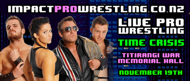 Impact Pro Wrestling Presents: Time Crisis