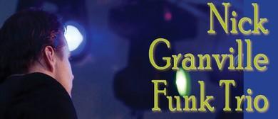 Nick Granville Funk Trio