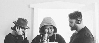 Mara TK, Troy Kingi & Mark Vanilau