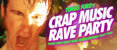 Crap Music Rave Party! Auckland Micro-Rave!