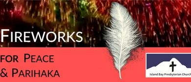 Fireworks for Peace & Parihaka