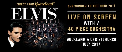 Elvis: The Wonder of You - Live on Screen + 40 pc Orchestra