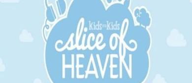 Kids for Kids Slice of Heaven